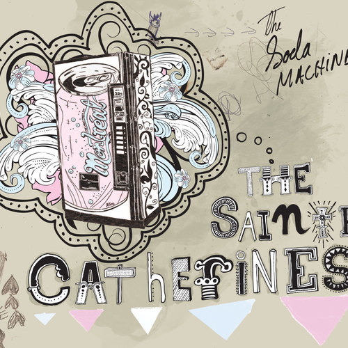 The Sainte-Catherines - The Soda Machine
