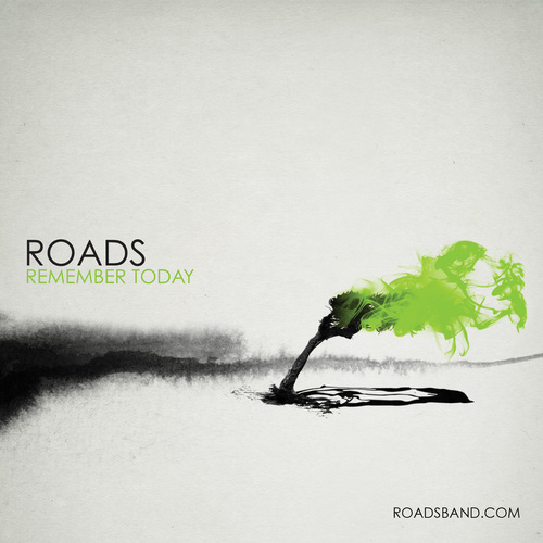 Roads - Remember Today