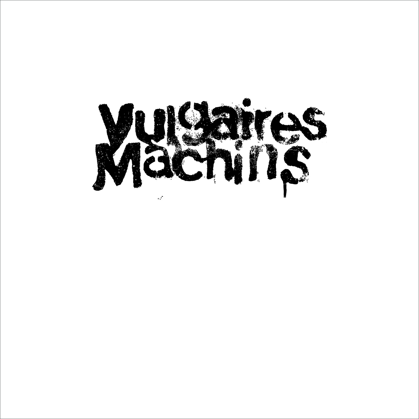 Vulgaires Machins - Vulgaires Machins (acoustique)