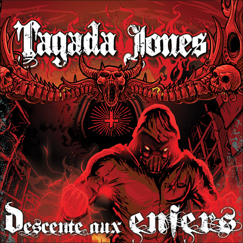 Tagada Jones - Descente aux enfers