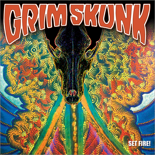 GrimSkunk - SET FIRE!