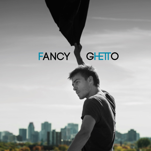 Alexandre D�silets - Fancy Ghetto