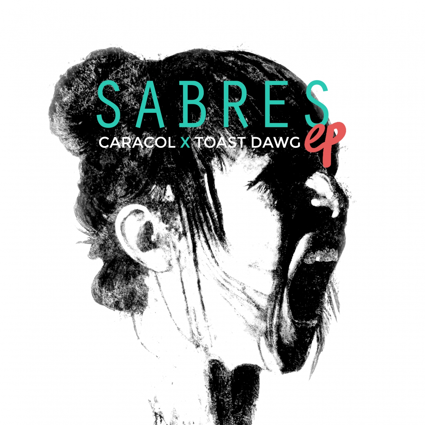 Caracol - EP Sabres (Caracol feat. Toast Dawg)