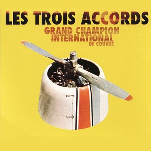 Les Trois Accords - Grand Champion International